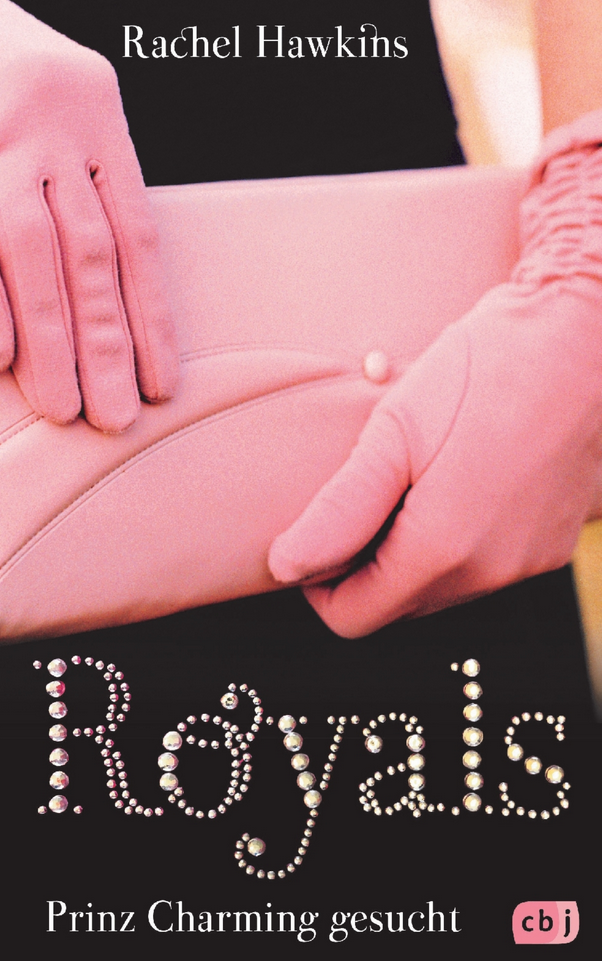 Rachel Hawkins, ROYALS – Prince Charming gesucht
